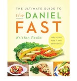 KRISTIN FEOLA The Ultimate Guide To The Daniel Fast