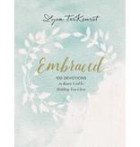 LYSA TERKEURST Embraced