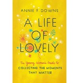 ANNIE F DOWNS A Life Of Lovely