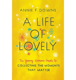 Annie F. Downs A Life Of Lovely