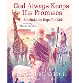 Max Lucado God Always Keeps His Promises