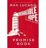 MAX LUCADO Unshakable Hope Student Edition