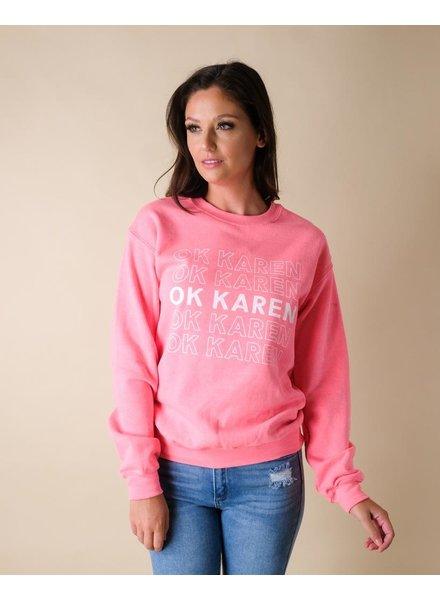 Sweatshirt Ok Karen Pullover