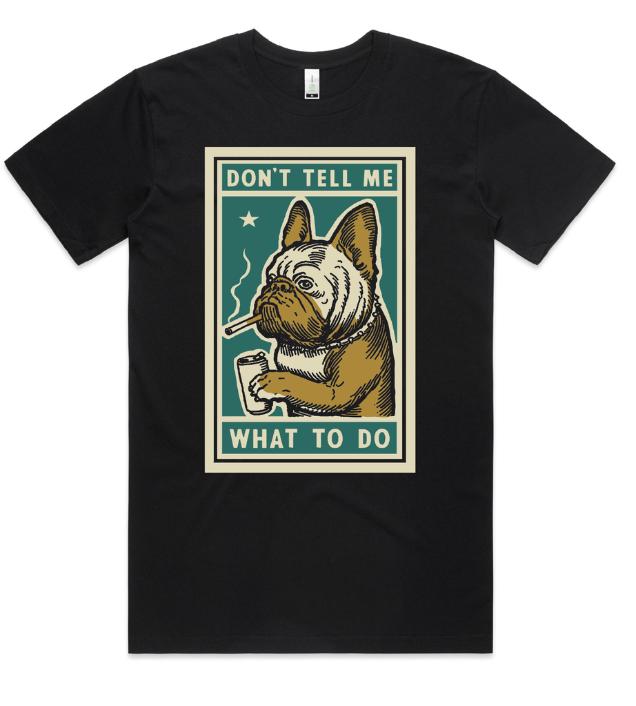 Don't Tell Me Unisex Tee by Ravi Amar Zupa