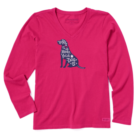 Womens Crusher L/S Vee, Home is Where Your Dog Is