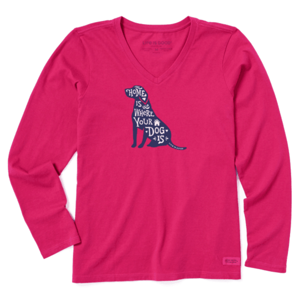 Life is Good Womens Crusher L/S Tee Home is Where Your Dog Is