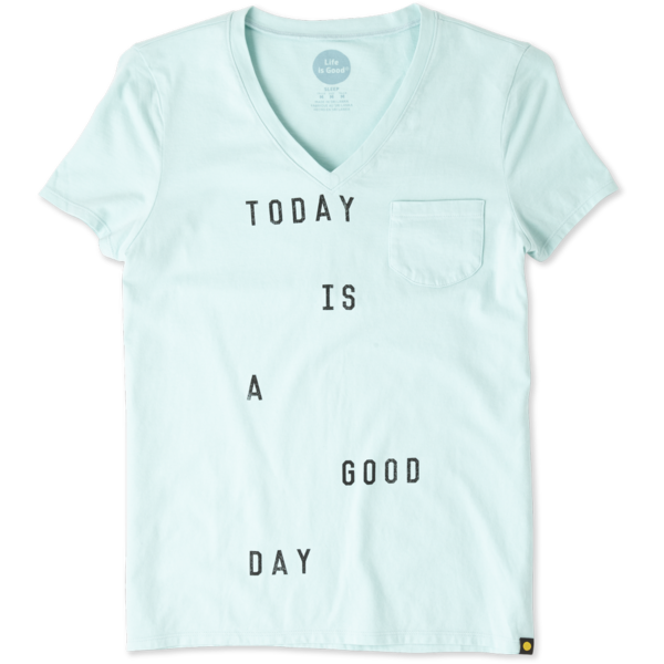 Life is Good Womens Pocket Sleep Tee, Today is a Good Day