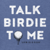 Men's Crusher Tee, Talk Birdie to Me Golf