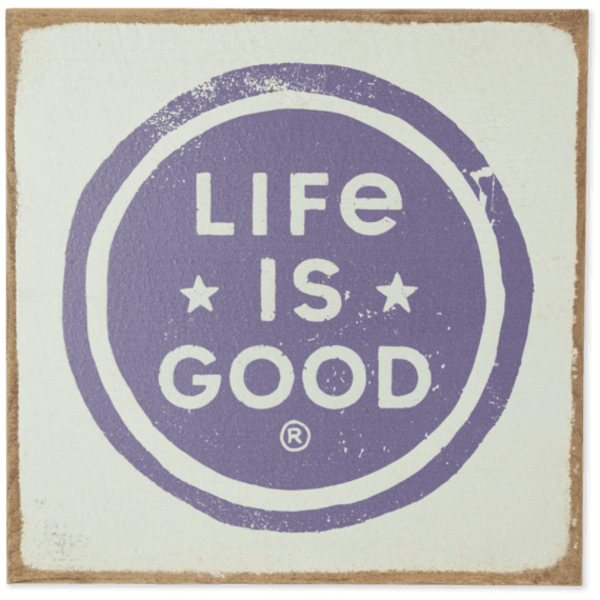 Life is Good Wooden Sign, Life is Good