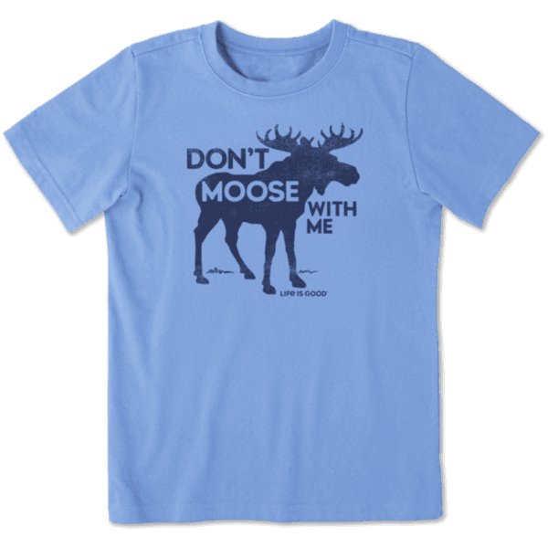 Life is Good Boys Crusher Tee Don't Moose with Me