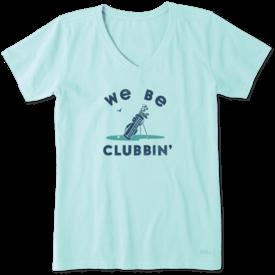 Womens Crusher Vee, We Be Clubbin'