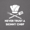 Men's Cool Tee, Never Trust a Skinny Chef