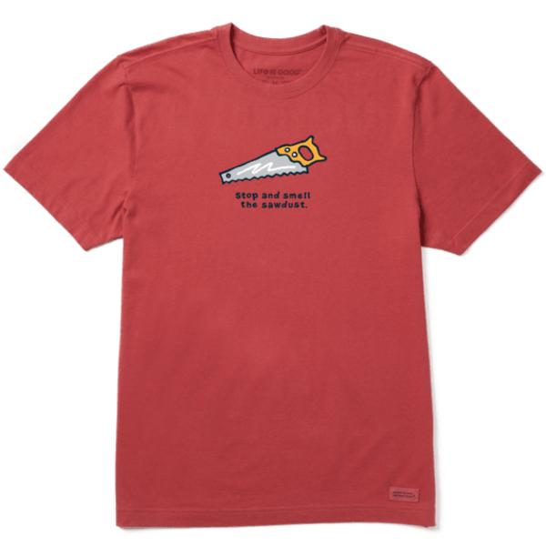 Men's Crusher Tee, Smell the Sawdust Saw