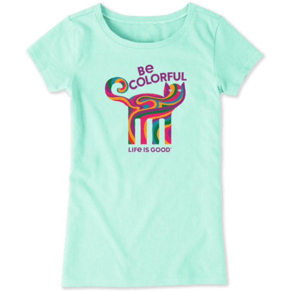 Life is Good Girls Crusher Tee, Be Colourful Cat