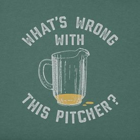 Life is Good Men's Crusher Tee, What's Wrong Pitcher