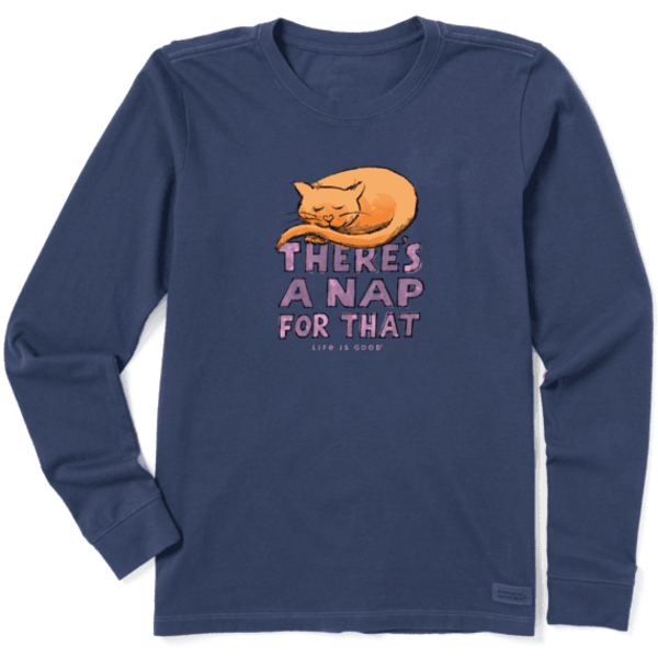 Life is Good Womens Crusher L/S Tee There's  Nap For That Cat