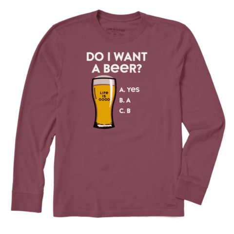 Men's Crusher L/S Tee, Do I Want A Beer
