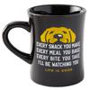 Diner Mug, Every Snack You Take Dog