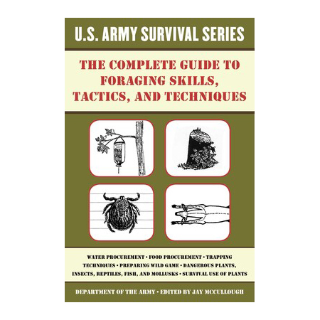 Simon & Schuster The Complete U.S. Army Survival Guide to Foraging Skills, Tactics, and Techniques