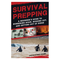 Simon & Schuster Survival Prepping<br /> A Guide to Hunkering Down, Bugging Out, and Getting Out of Dodge