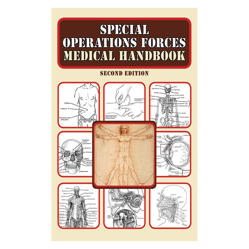 Simon & Schuster Special Operations Forces Medical Handbook