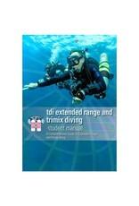 TDI / SDI / ERDI TDI Extended Range Trimix Manual
