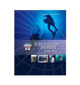TDI / SDI / ERDI TDI Decompression Procedures Manual/ Knowledge Quest