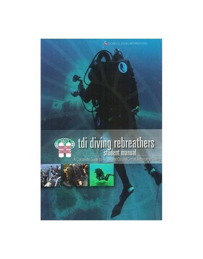 TDI / SDI / ERDI TDI Diving Rebreather CCR Diver Manual /KQ