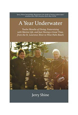 Force-E A Year Underwater - Jerry Shine