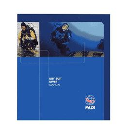 PADI Padi Dry Suit Manual
