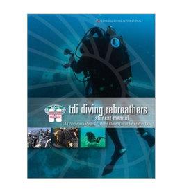 TDI / SDI / ERDI TDI Rebreather CCR  Manual