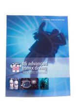 TDI / SDI / ERDI TDI Adv Trimix  Manual