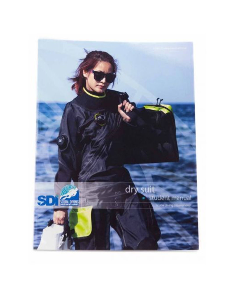 TDI / SDI / ERDI SDI Dry Suit Manual