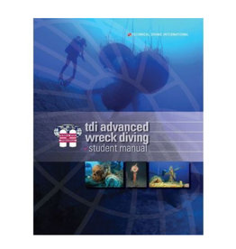 TDI / SDI / ERDI TDI Adv Wreck Diving Manual
