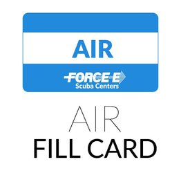 Force-E Scuba Centers Air Fill Card