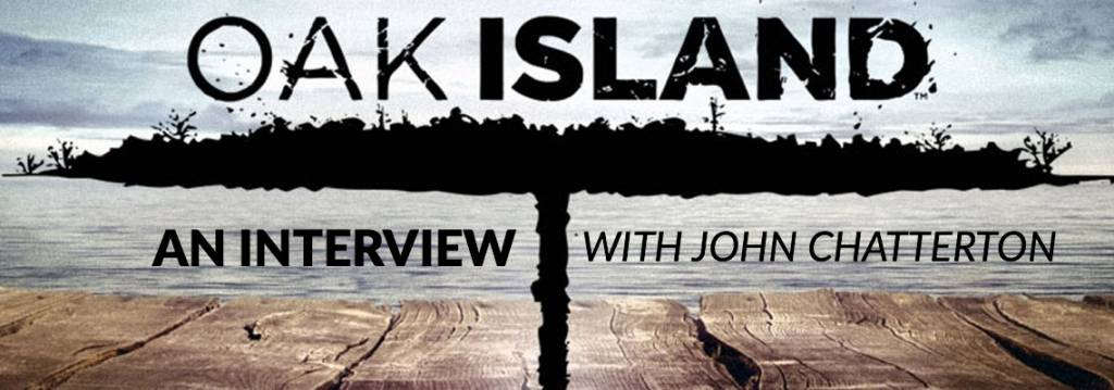 Interview with John Chatterton on Oak Island Treasure Dives