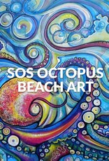 Stoked on Salt SOS Octopus Beach Art with Force-E Feb 24, 2018