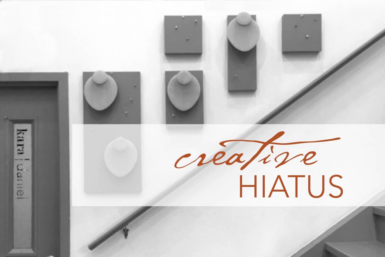 creative hiatus