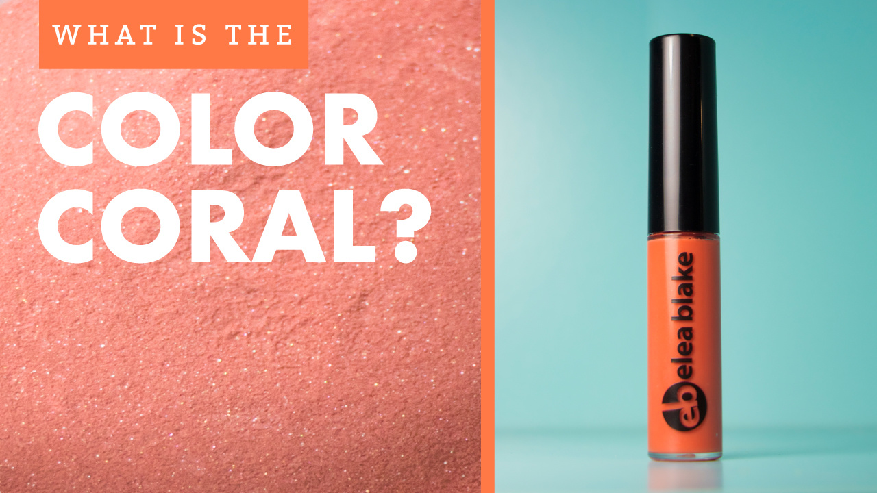 What Color is Coral Anyway?