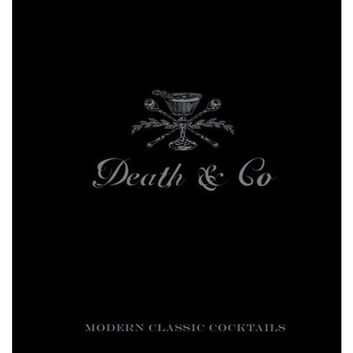 Death & Co. by David Kaplan, Nick Fauchald and Alex Day