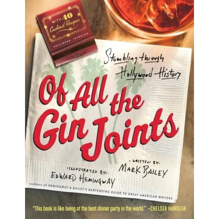 Of All the Gin Joints by Mark Bailey