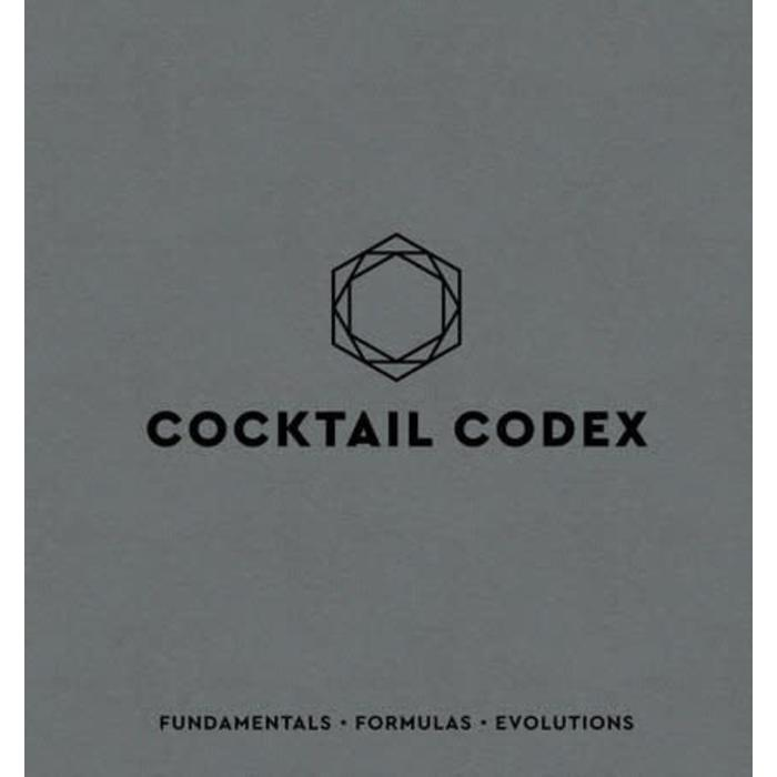 Cocktail Codex:  Fundamentals, Formulas, Evolutions; by Alex Day, Nick Fauchald, David Kaplan