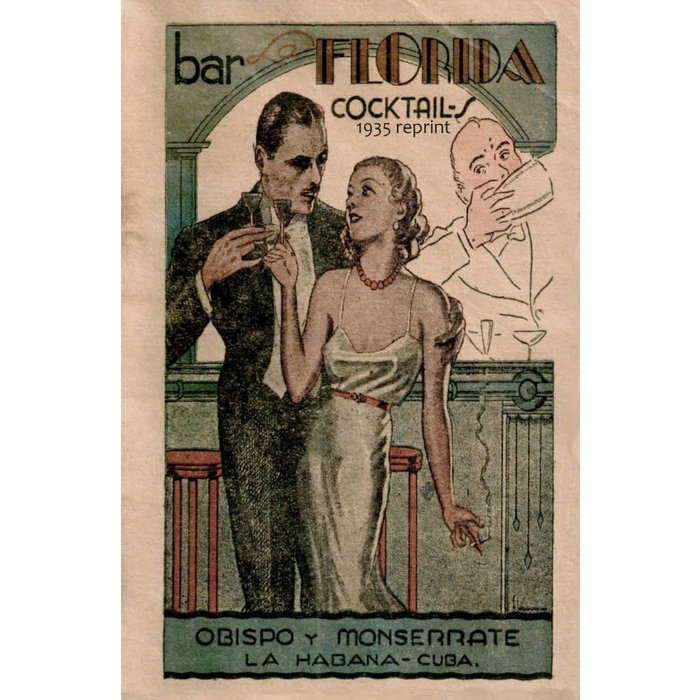 Bar La Florida Cocktails: 1935 Reprint, paperback