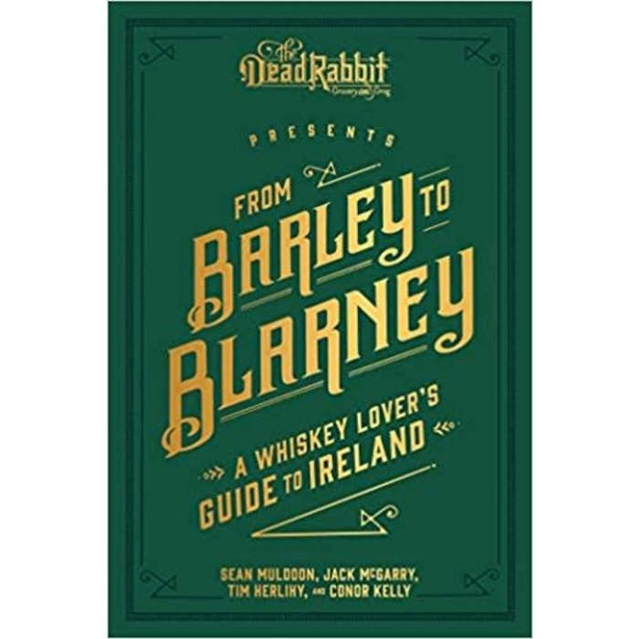 From Barley to Blarney by Sean Muldoon & Jack McGarry