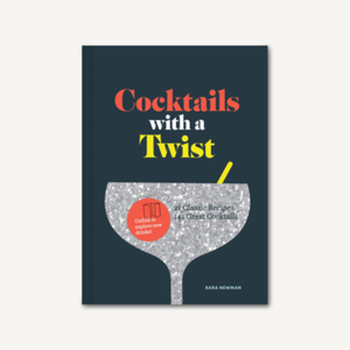 Cocktails with a Twist by Kara Newman