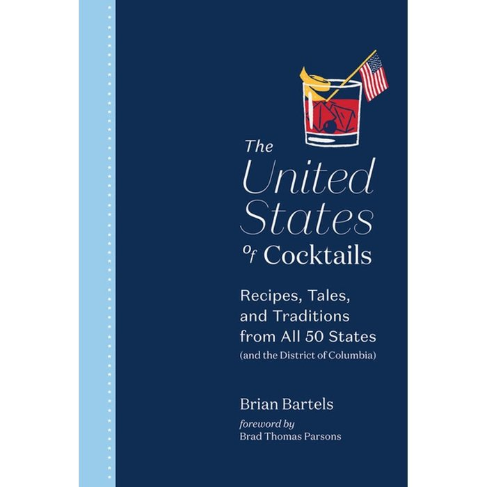 The United States of Cocktails by Brian Bartels