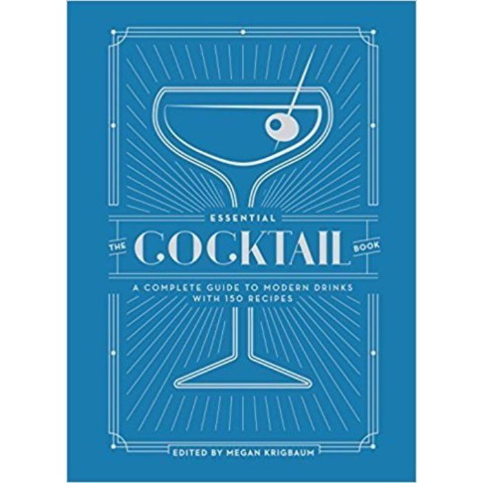 The Essential Cocktail Book, edited by Megan Krigbaum