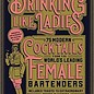 Drinking Like Ladies by Misty Kalkofen and Kirsten Amann
