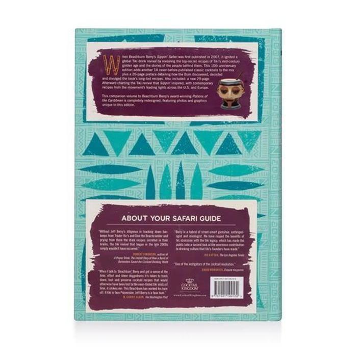 Beachbum Berry's Sippin' Safari: 10th Anniversary Expanded Edition