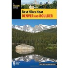 National Book Network Best Hikes Near Denver and Boulder